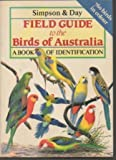 Field Guide to the Birds of Australia: A Book of Identification