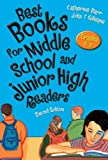 Best Books for Middle School and Junior High Readers, Grades 6-9, Catherine Barr and John T. Gillespie, 1591585732