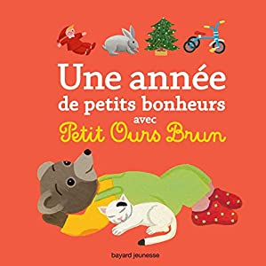 """Afficher """"Une année de petits bonheurs avec Petit Ours Brun"""""""