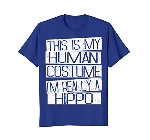 Mens This Is My Human Costume I'm Really A Hippo T-Shirt Small Royal Blue -