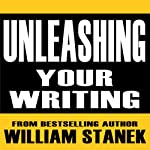 Unleashing Your Writing and Presentation Skills: Classroom-To-Go | William Stanek
