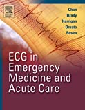 img - for ECG in Emergency Medicine and Acute Care, 1e by Theodore C. Chan MD (2004-10-22) book / textbook / text book