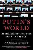 Image of Putin's World: Russia Against the West and with the Rest