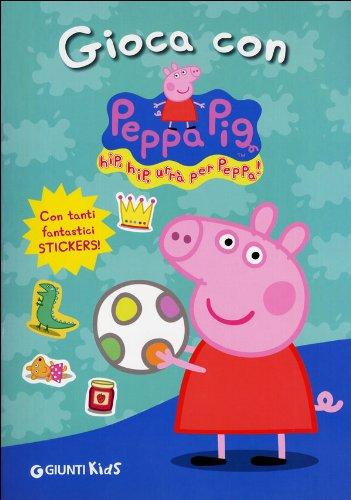 Download Peppa Pig: Gioca Con Peppa Pig! (Italian Edition) PDF ePub fb2 book