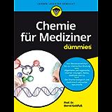 Chemie fur Mediziner fur Dummies (Für Dummies) (German Edition)