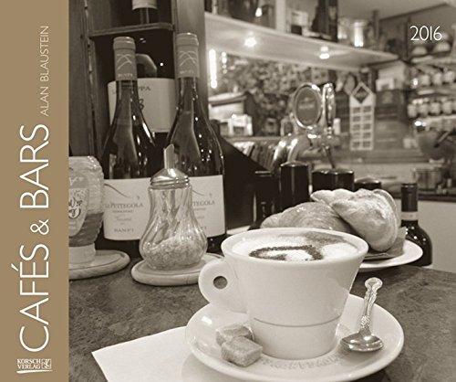 Cafés & Bars 2016: PhotoArt Kalender