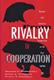 From Rivalry to Cooperation : Russian and American Perspectives on the Post-Cold War Era, Midlarsky, Manus I. and Vasquez, John A., 0065010817
