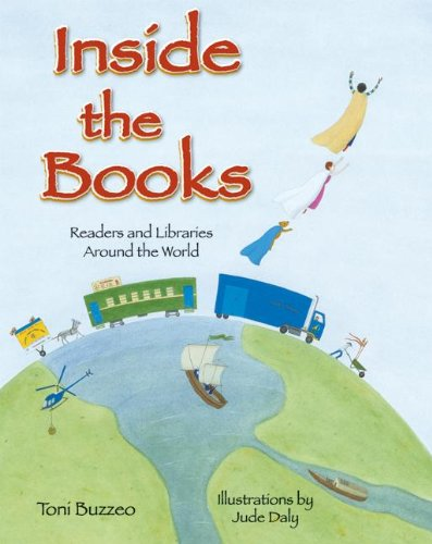 Inside the Books: Readers and Libraries Around the World