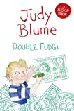 Front cover for the book Double Fudge by Judy Blume