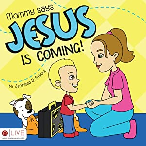 Mommy says Jesus is Coming! Audiobook