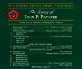 The United States Army Field Band: The Legacy of