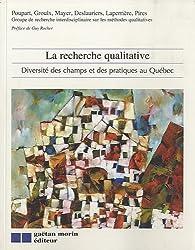 La recherche qualitative : Diversité des champs et des pratiques au Québec