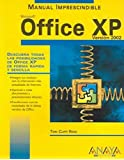 Microsoft Office XP 2002 - Manual Imprescindible (Manuales Imprescindibles / Essential Manuals) by Toni Cuffi Roig (2005-09-30)