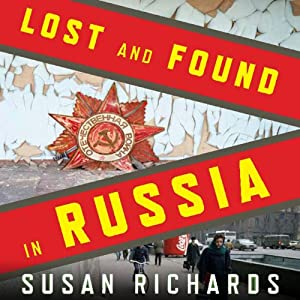 Lost and Found in Russia Audiobook