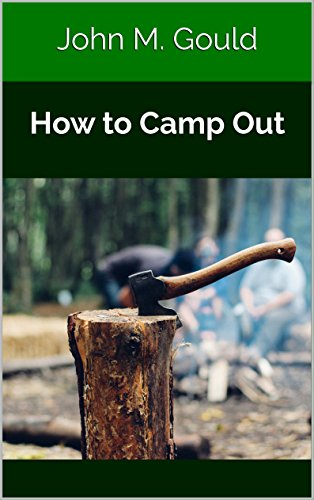 How to Camp Out (Illustrated) by [Gould, John M.]