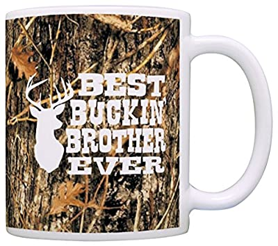 Birthday Gift for Brother Best Buckin' Brother Ever Gift Coffee Mug Tea Cup