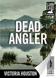 Dead Angler (Loon Lake Mystery Book 1)