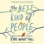 The Best Kind of People: A Novel | Zoe Whittall