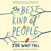 The Best Kind of People: A Novel Audiobook by Zoe Whittall Narrated by Cassandra Campbell