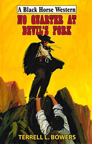 No Quarter At Devil's Fork Bandit Fork