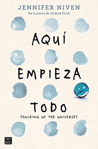 Amazon.com: Aquí empieza todo: (Holding up the Universe ...