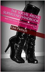 The Social Media Superstar Handbook