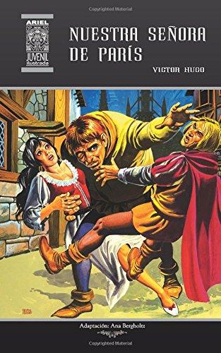 Amazon.com: Nuestra Señora de París (Ariel Juvenil Ilustrada ...