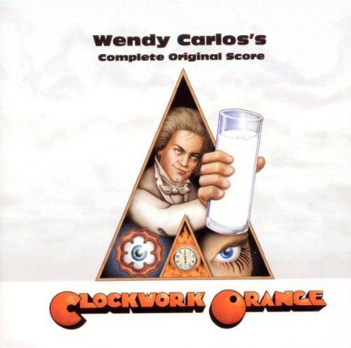 A Clockwork Orange: Wendy Carlos's Complete Original Score by CARLOS,WENDY