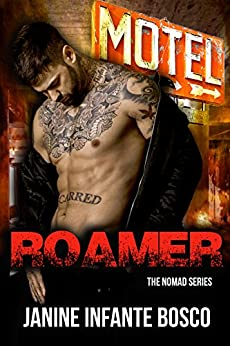 Roamer (The Nomad Series Book 3) by [Infante Bosco, Janine]