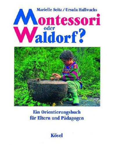 montessori-oder-waldorf-ein-orientierungsbuch-fr-eltern-und-pdagogen
