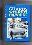 Guards Without Frontiers, Samuel M. Katz, 085368930X