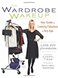 The Wardrobe Wakeup, Lois Joy Johnson, 076244584X