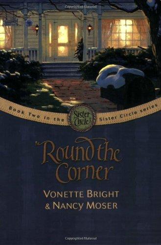 'Round the Corner (The Sister Circle Series - Circle As A Sister