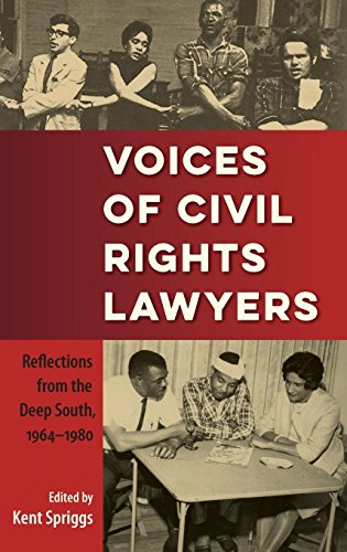 Search : Voices of Civil Rights Lawyers: Reflections from the Deep South, 1964–1980