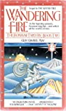 The Wandering Fire, Guy Gavriel Kay, 0441870465
