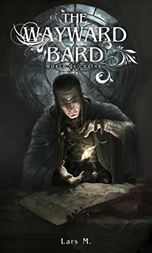 The Wayward Bard (World of Chains Book 1) cover