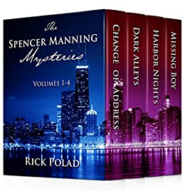 The Spencer Manning Mysteries: Volumes 1 - 4 by [Polad, Rick]