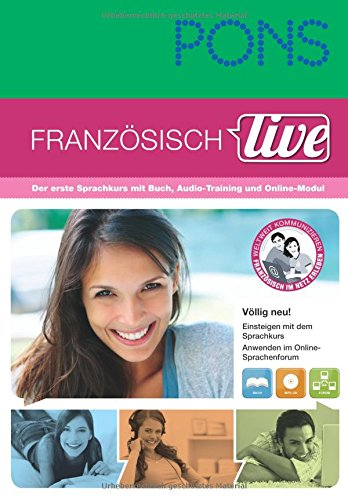 PONS Französisch live: Der erste Sprachkurs mit Buch, Audio-Training und Online-Modul. Buch mit MP3-CD