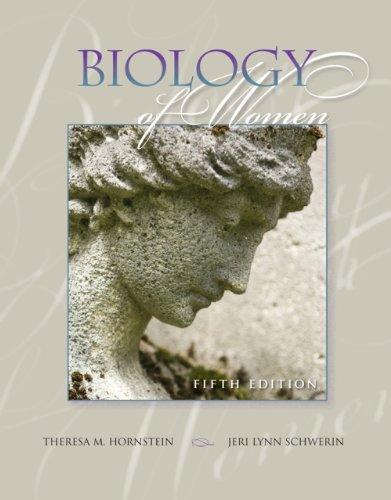 Laboratory Manual for Hornstein/Schwerin's Biology of Women, 5th