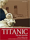 Titanic: The Last Survivor - The Life of Millvina Dean by Sheila Jemina (2008-08-01)