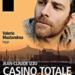 Casino Totale | Jean-Claude Izzo