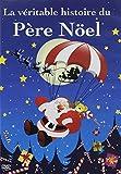 Veritable Histoire Du Pere Noel La offers