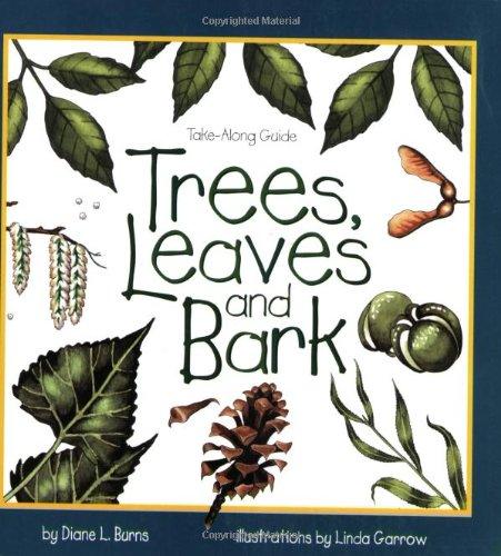 (Trees, Leaves & Bark (Take Along Guides))