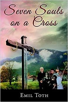 Seven Souls on a Cross (Forgiveness Series)