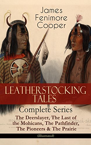 leatherstocking-tales-complete-series-the-deerslayer-the-last-of-the-mohicans-the-pathfinder-the-pio