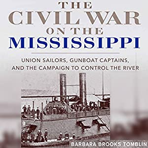 The Civil War on the Mississippi Audiobook