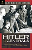 Hitler and His Generals: Military Conferences 1942-1945