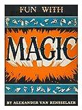 Fun with Magic, Alexander Van Rensselaer, 0385024282