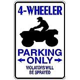 Indoor//Outdoor 4 WHEELER Street Sign atv 4-wheeler wheeling 4x4 four