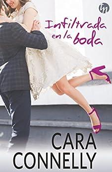 Infiltrada en la boda (Top Novel) (Spanish Edition) by [Connelly, Cara]